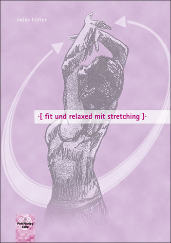 fit und relaxed mit stretching
